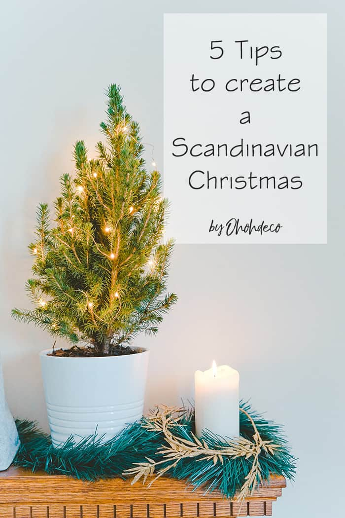 5 tips for a scandinavian christmas decor