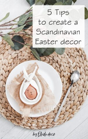 tips for a scandinavian easter decor
