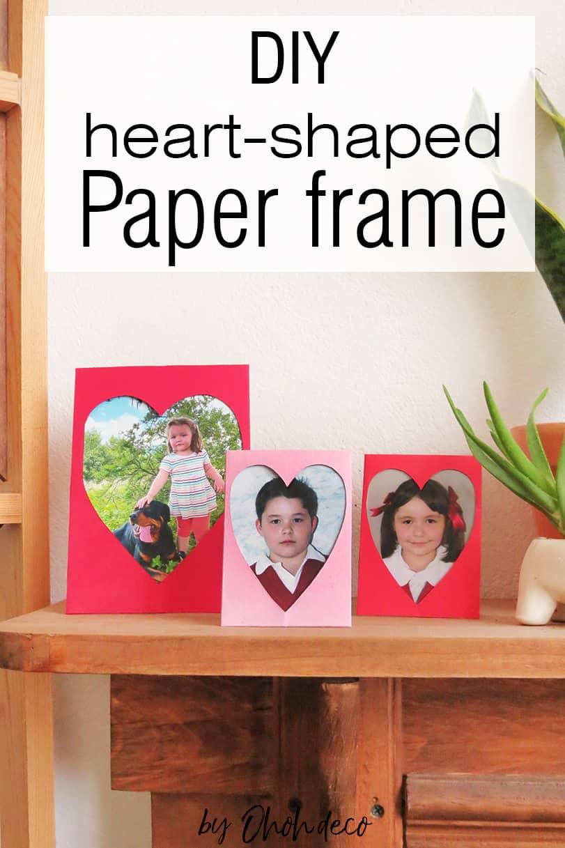 DIY Heart shaped photo frame